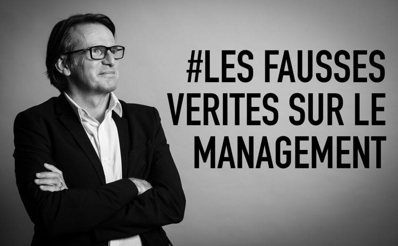 Fausses verites du management
