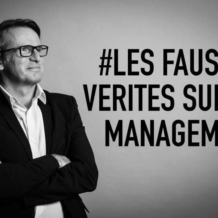 Fausses verites du management